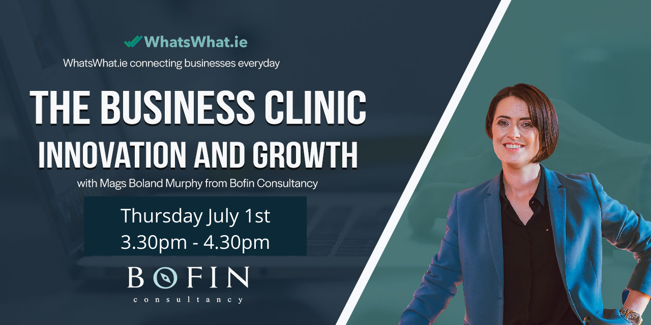 General Business Clinic in association with WhatsWhat.ie