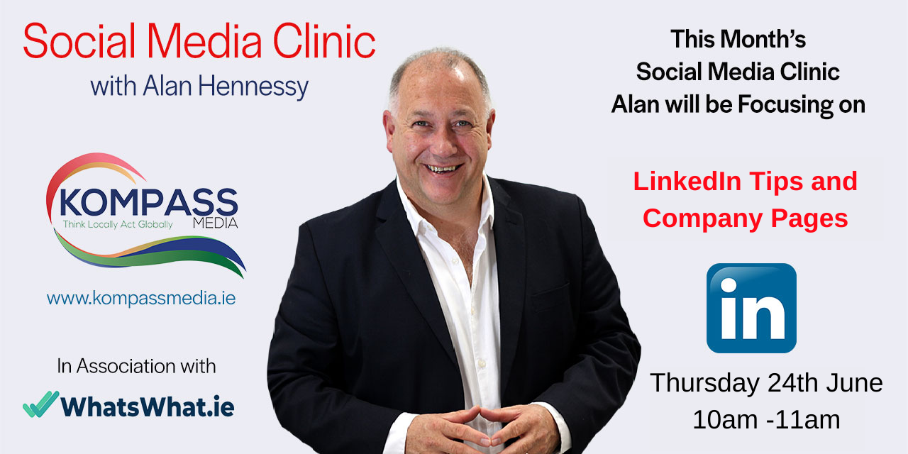 Social Media Clinic with Alan Hennessy from Kompass Media in association with WhatsWhat.ie